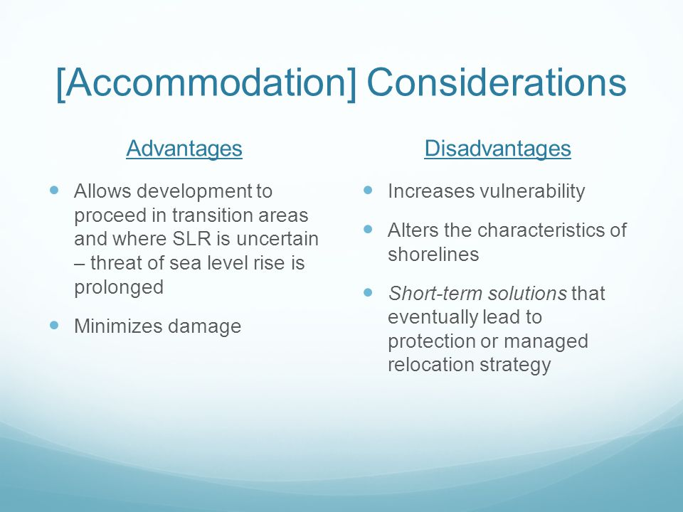 [Accommodation] Considerations